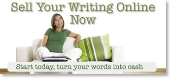 Sell Your Writing Online NOW